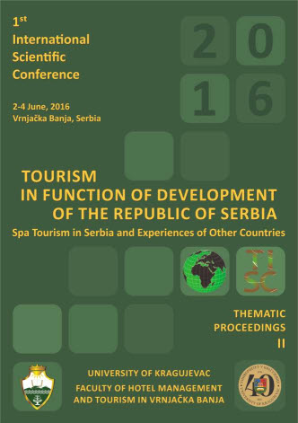 The First International Scientific Conference, TOURISM IN FUNCTION OF DEVELOPMENT OF THE REPUBLIC OF SERBIA - Spa Tourism in Serbia and Experiences of Other Countries, Thematic Proceedings II
